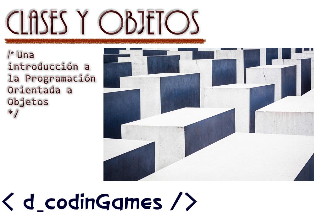 dCodinGames - Clases y Objetos